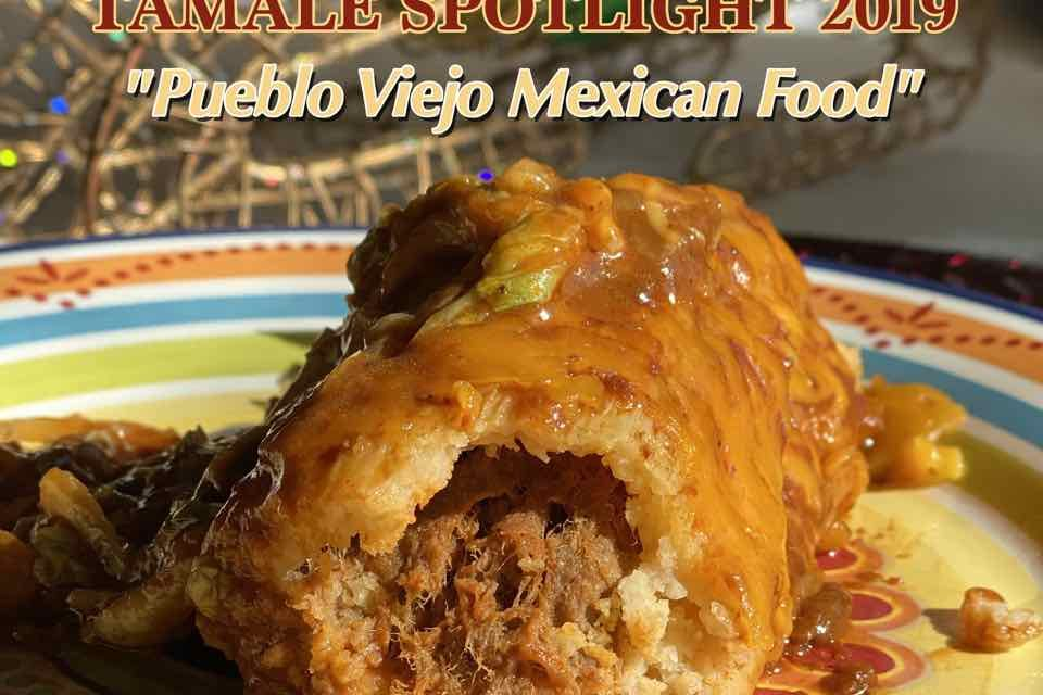 Tamale Spotlight 2019 | Pueblo Viejo Mexican Food