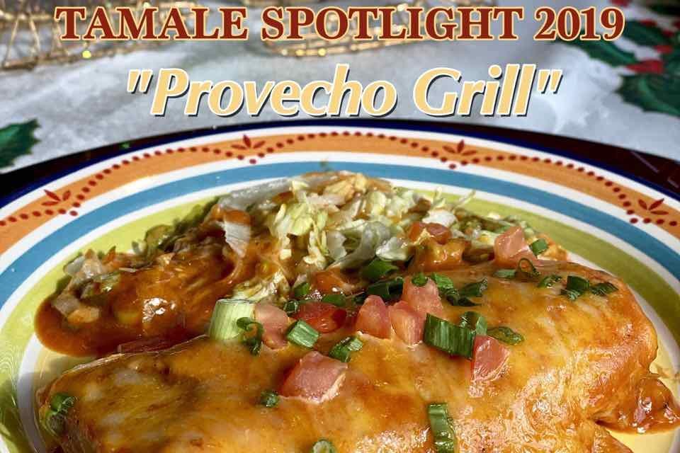 Tamale Spotlight 2019 | Provecho Grill
