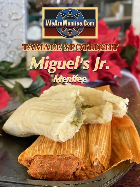 Tamale Spotlight 2019 | Miguel's Jr. Menifee